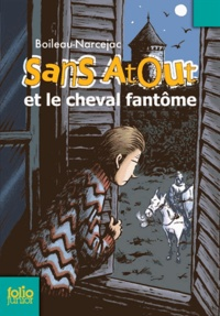 Boileau-Narcejac - Sans Atout et le cheval fantôme.