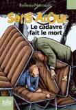 Boileau-Narcejac - Sans Atout Le cadavre fait le mort.