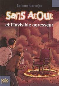 Boileau-Narcejac - Sans Atout  : Sans atout et l'invisible agresseur.