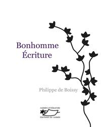 Boissy philippe De - Bonhomme écriture.