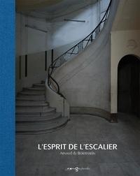 Boistesselin arnaud Du - L' esprit de l'escalier.