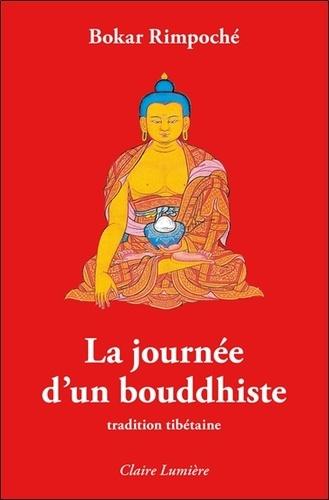 Bokar Rimpoché - La journée d'un bouddhiste.