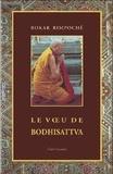 Bokar Rimpoché - Le voeu de Bodhisattva.