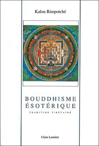 Bokar Rimpoché - Tradition tibétaine Tome 3 - Bouddhisme ésotérique.