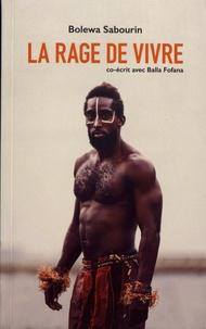 Téléchargements de livres pdf gratuits La rage de vivre  9791094926031 en francais