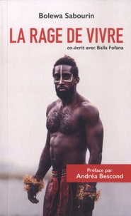 Bolewa Sabourin - La rage de vivre.