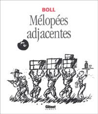 Boll - Mélopées Adjacentes.