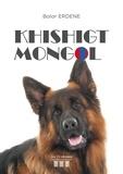 Bolor Erdene - Khishigt mongol.