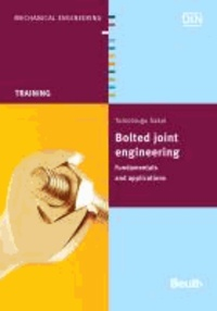 Bolted joint engineering - Fundamentals and Applications.