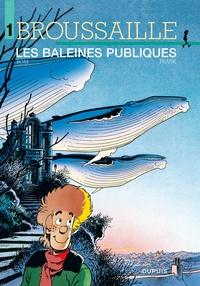 Bom et  Frank - Broussaille Tome 1 : Les baleines publiques.