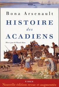 Bona Arsenault - Histoire des Acadiens.