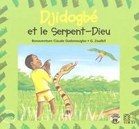 Bonaventure Dadonougbo et  Zoulkif - Djidogbé et le Serpent-Dieu.