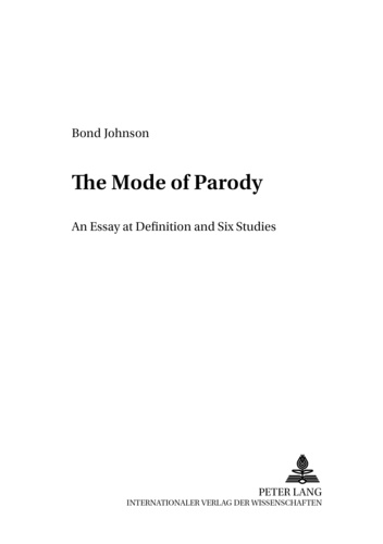 Bond Johnson - The Mode of Parody - An Essay at Definition and Six Studies.