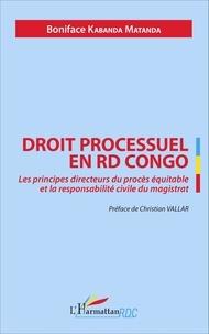 Goodtastepolice.fr Droit processuel en RD Congo - Les principes directeurs du procès équitable et la responsabilité civile du magistrat Image