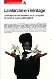 Boniface Mongo Mboussa - Africultures N° 97 : La Marche en héritage - L'héritage culturel de la Marche pour l'égalité et contre le racisme (1983-2013).