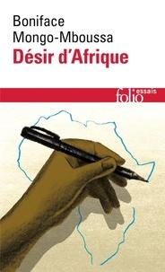 Boniface Mongo-Mboussa - Désir d'Afrique.