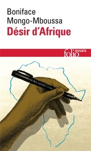 Téléchargements gratuits de livres électroniques pdf Désir d'Afrique 9782072877988 ePub (French Edition) par Boniface Mongo-Mboussa