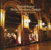 Bonifacio Lam - Global Brand Shop Windows Design - The Art of Visual Merchandise.
