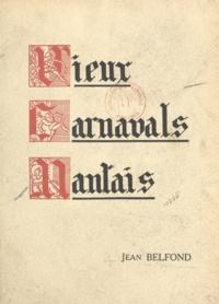 Bonnaud et Jean Belfond - Vieux carnavals nantais.