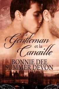 Bonnie Dee et Summer Devon - Le Gentleman et la Canaille.