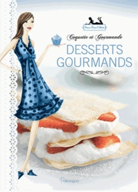 Bonnie Marcus - Desserts gourmands.
