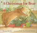 Bonny Becker et Kady MacDonald Denton - A Christmas for Bear.