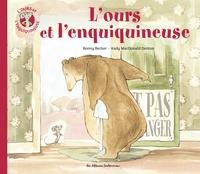 Bonny Becker et Kady MacDonald Denton - L'ours et l'enquiquineuse Tome 1 : .
