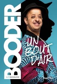 Booder - Un bout d'air - Autobiographie.