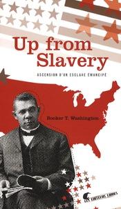 Up from Slavery - Ascension dun esclave émancipé.pdf