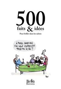 500 faits & idées - Pour briller dans les salons.pdf