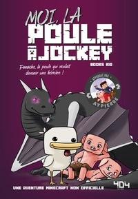 Books Kid - Moi, la poule à jockey.