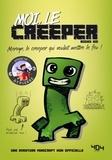 Books Kid - Moi, le creeper - Mervin, le creeper qui voulait mettre le feu !.