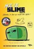 Books Kid - Moi, le slime - Slibertius, le slime qui voulait être styliste !.
