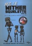 Books Kid - Moi, le wither squelette - Léon, le wither squelette qui voulait être le plus drôle !.
