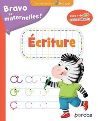 Bordas - Ecriture Grande Section Bravo les maternelles ! + autocollants.