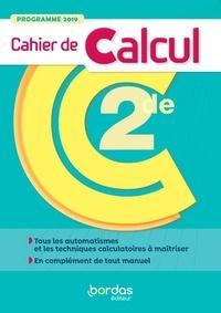 Bordas - Mathématiques 2de Cahier de calcul.