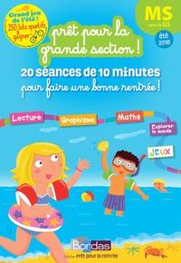 Bordas - Prêt pour la grande section ! - MS vers la GS, 20 séances de 10 minutes pour réviser toute son année.