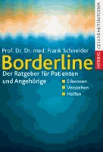Borderline - Der Ratgeber für Patienten und Angehörige.