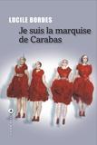 Bordes - Je suis la marquise de Carabas.
