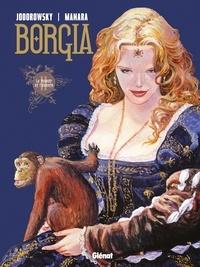 Alejandro Jodorowsky - Borgia - Tome 02 - Le pouvoir et l'inceste.