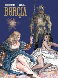 Alejandro Jodorowsky - Borgia - Tome 03 - Les flammes du bûcher.