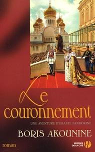 Boris Akounine - Eraste Fandorine Tome 7 : Le Couronnement.