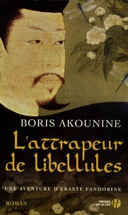 Boris Akounine - L'attrapeur de libellules.