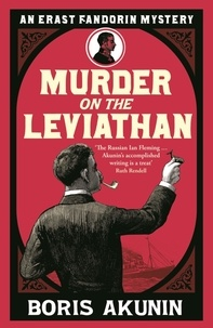 Boris Akunin - Murder on the Leviathan.