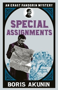 Boris Akunin et Andrew Bromfield - Special Assignments - Erast Fandorin 5.