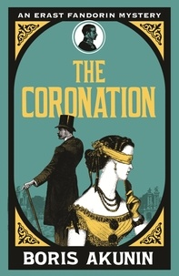 Boris Akunin - The Coronation.
