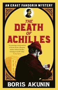 Boris Akunin - The Death of Achilles.