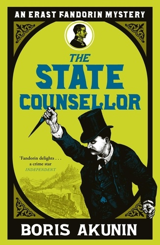 Boris Akunin et Andrew Bromfield - The State Counsellor - Erast Fandorin 6.