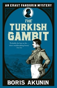 Boris Akunin - Turkish Gambit.