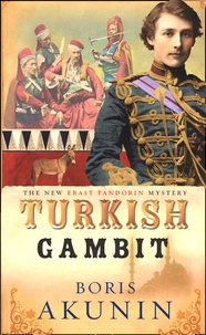 Boris Akunin - Turkish Gambit.